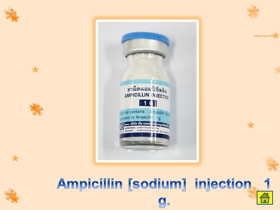 Ampicillin [sodium] injection 1 g.